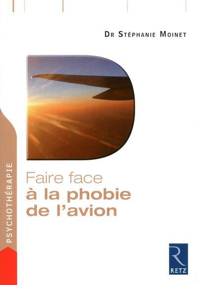 FAIRE FACE PHOBIE DE L AVION