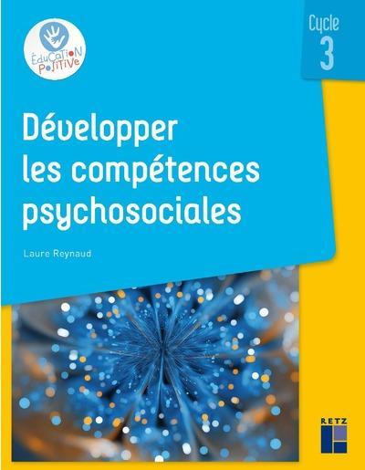 DEVELOPPER LES COMPETENCES PSYCHOSOCIALES CYCLE 3