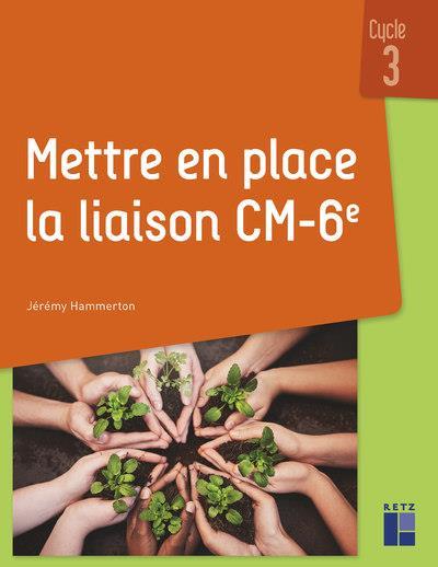 METTRE EN PLACE LA LIAISON CM-6E