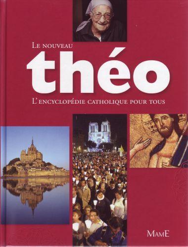 THEO ENCYCLOPEDIE CATHOLIQUE POUR TOUS - NE