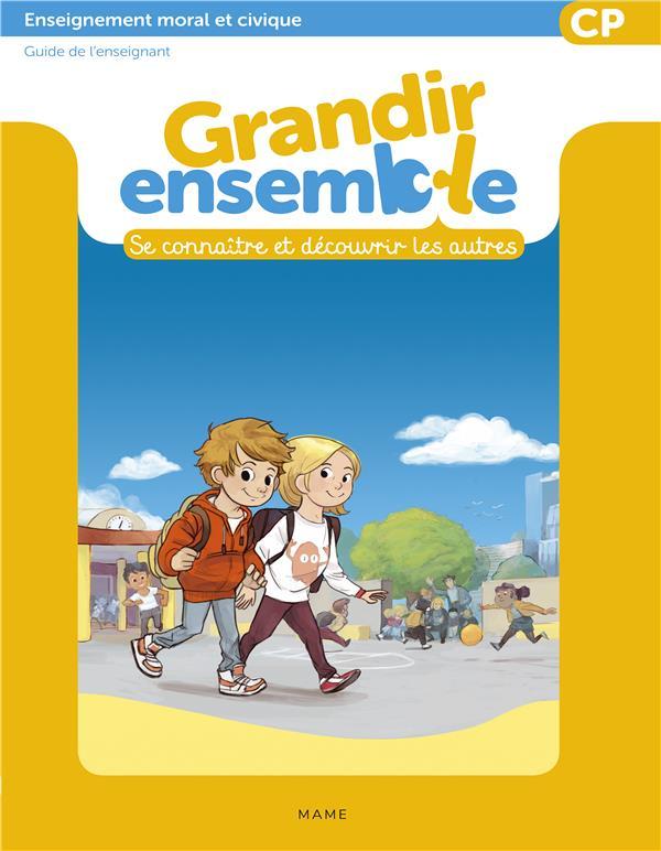 GRANDIR ENSEMBLE - MANUEL ENSEIGNANT CP