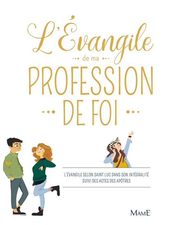 L'EVANGILE DE MA PROFESSION DE FOI