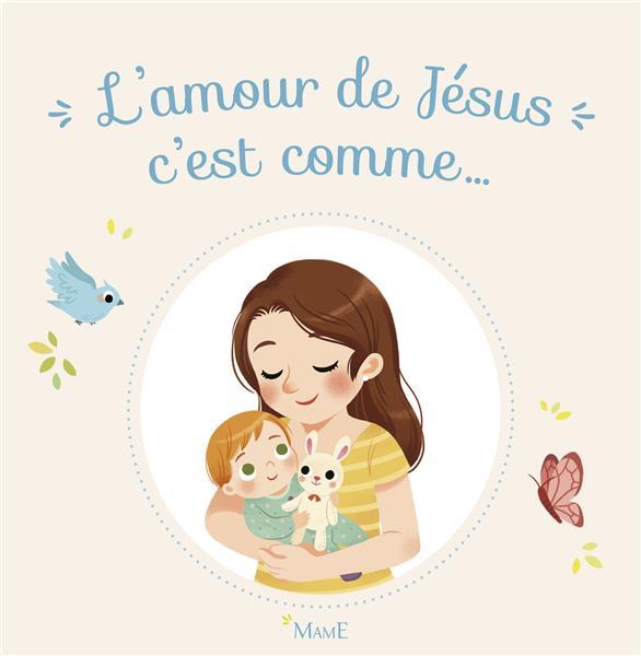 L'AMOUR DE JESUS C'EST COMME...