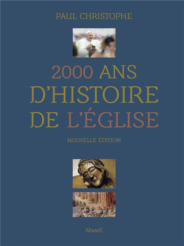 2000 ANS D'HISTOIRE DE L'EGLISE