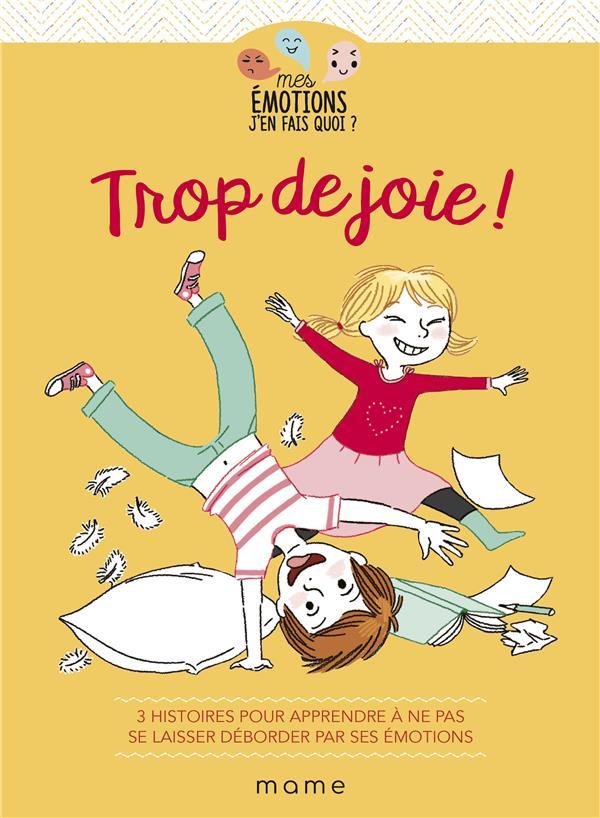 TROP DE JOIE !