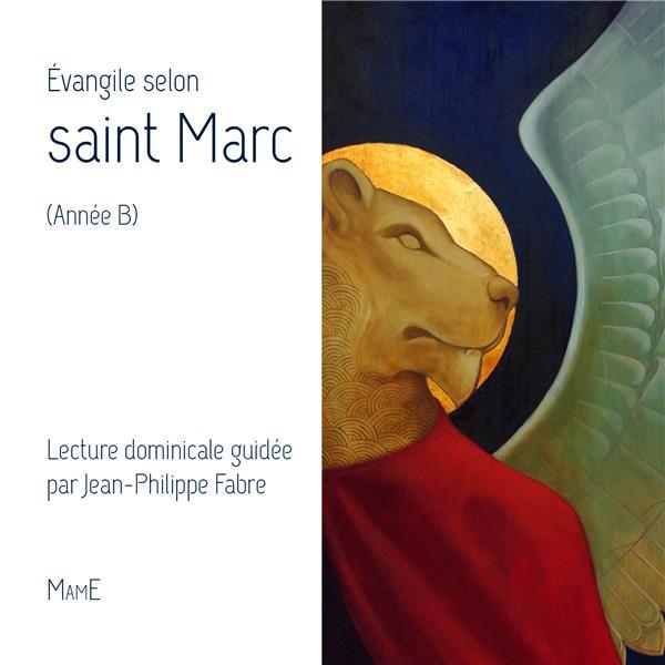 EVANGILE SELON SAINT MARC (ANNEE B)