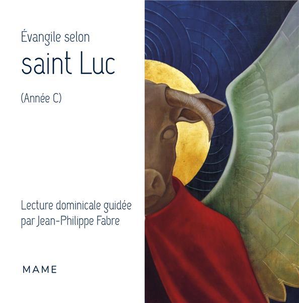 EVANGILE SELON SAINT LUC (ANNEE C)