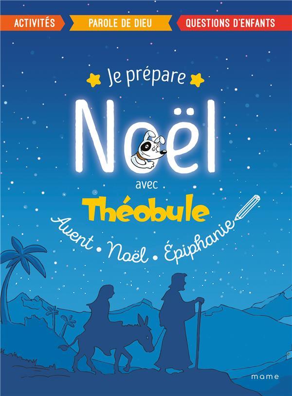 JE PREPARE NOEL AVEC THEOBULE