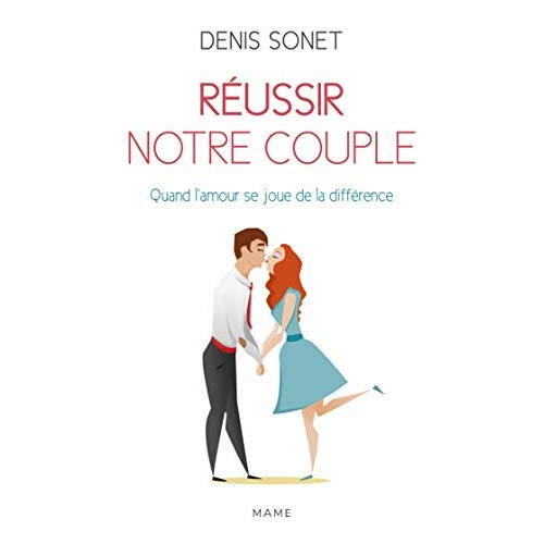 REUSSIR NOTRE COUPLE NE