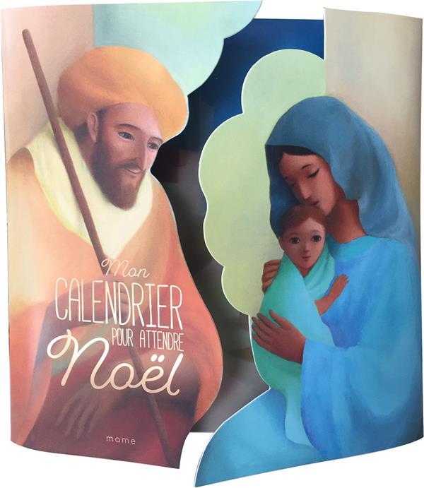 MON CALENDRIER POUR ATTENDRE NOEL