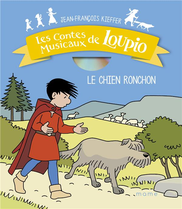 LE CHIEN RONCHON (+CD)