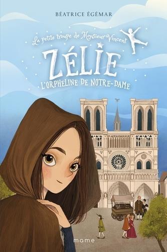 ZELIE, L ORPHELINE DE NOTRE-DAME