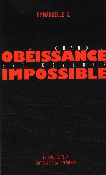 QUAND L'OBEISSANCE EST DEVENUE IMPOSSIBLE (COFFRET 4 RECUEILS)