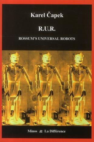 R.U.R ROSSUM'S UNIVERSAL ROBOTS