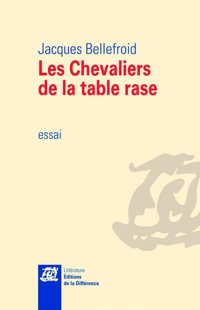 LES CHEVALIERS DE LA TABLE RASE