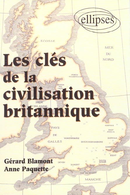 LES CLES DE LA CIVILISATION BRITANNIQUE
