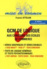 QCM DE LOGIQUE AUX CONCOURS DES ECOLES DE COMMERCE 2E EDITION TAGE MAGE TAGE 2 TOUS CONCOURS