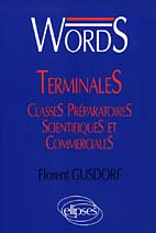 WORDS TERMINALES CLASSES PREPARATOIRES SCIENTIFIQUES ET COMMERCIALES