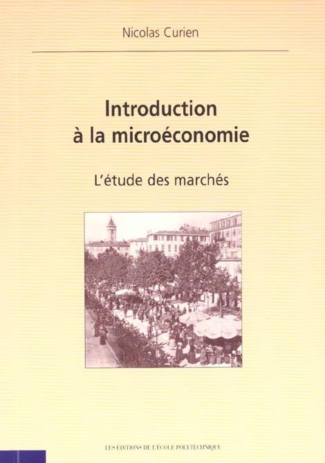 INTRODUCTION A LA MICROECONOMIE - L'ETUDE DES MARCHES