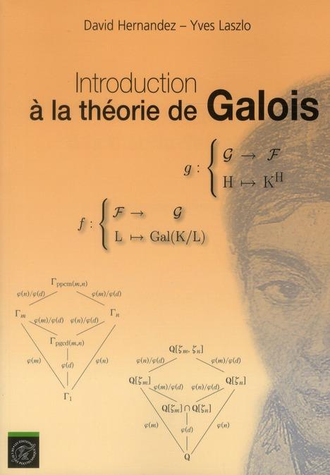 INTRODUCTION A LA THEORIE DE GALOIS