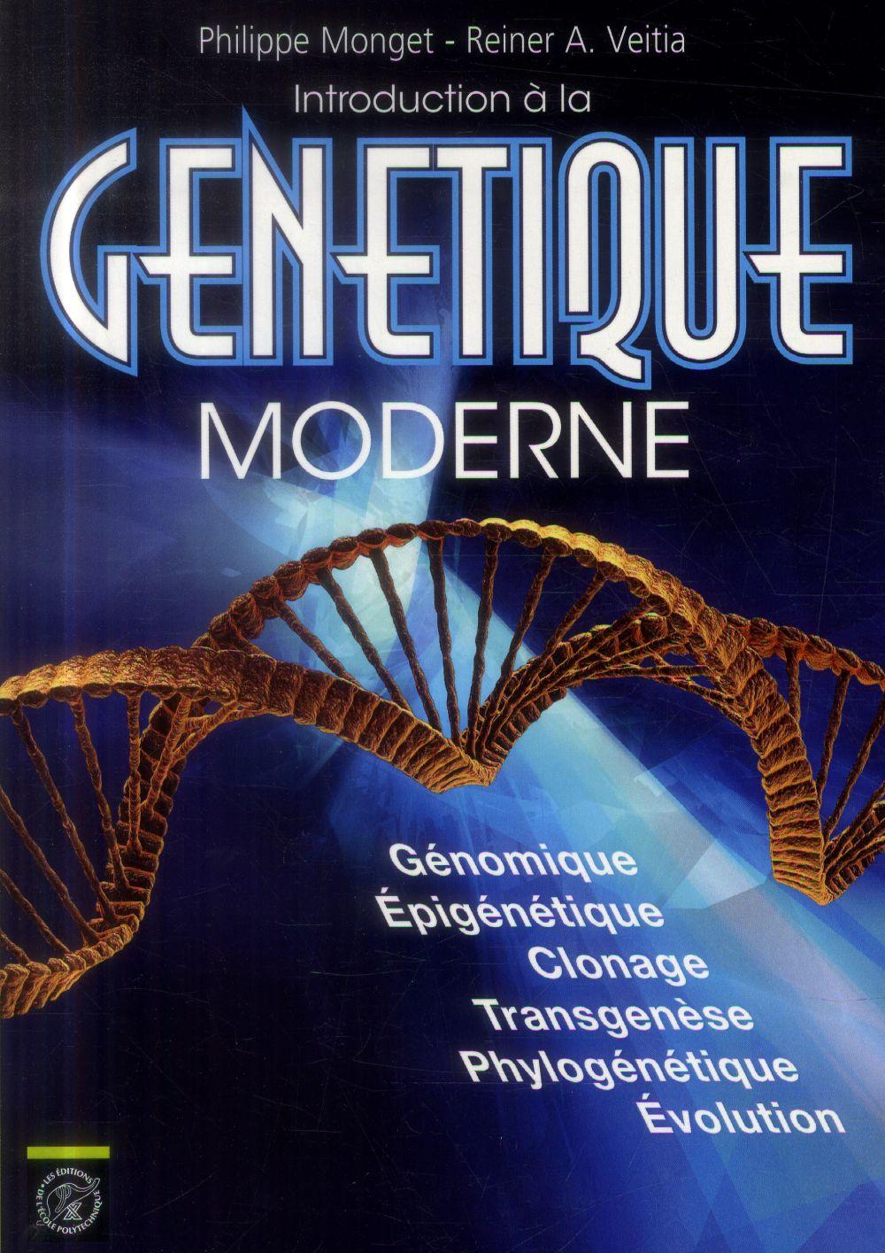 INTRODUCTION A LA GENETIQUE MODERNE
