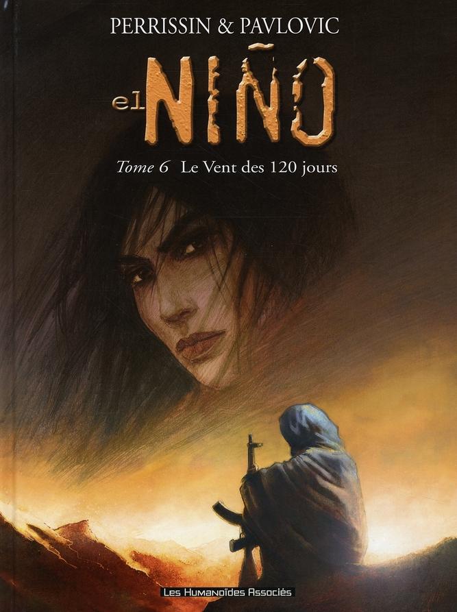 EL NINO T06 - LE VENT DES 120 JOURS