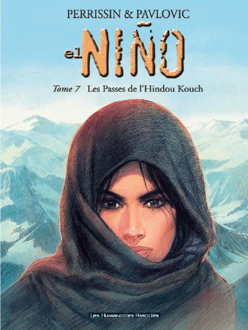 EL NINO T07 - LES PASSAGES DE L'HINDOU KOUCH