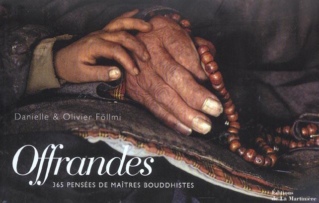 OFFRANDES. 365 PENSEES DE MAITRES BOUDDHISTES