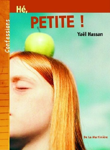 HE, PETITE !