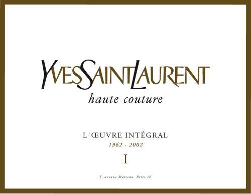 YVES SAINT-LAURENT, L'OEUVRE RAISONNE. H