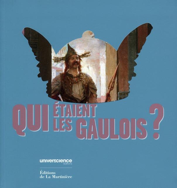 QUI ETAIENT LES GAULOIS ?