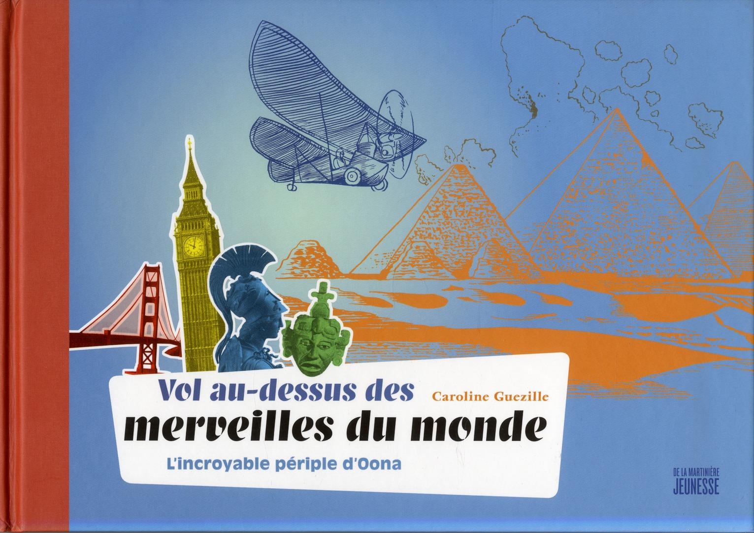 A LA DECOUVERTE DES MERVEILLES DU MONDE. L'INCROYABLE PERIPLE D'OONA