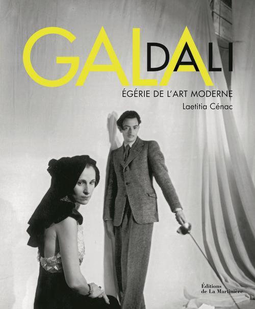 GALA DALI. EGERIE DE L'ART MODERNE