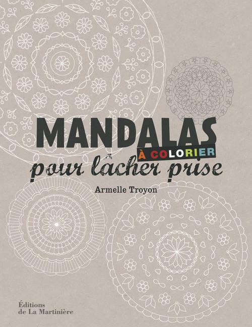 MANDALAS A COLORIER POUR LACHER PRISE