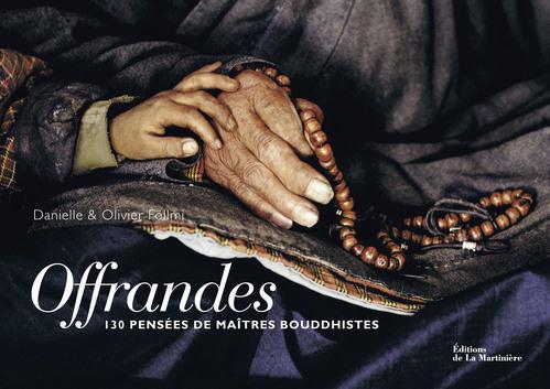 OFFRANDES. 130 PENSEES DE MAITRES BOUDDHISTES