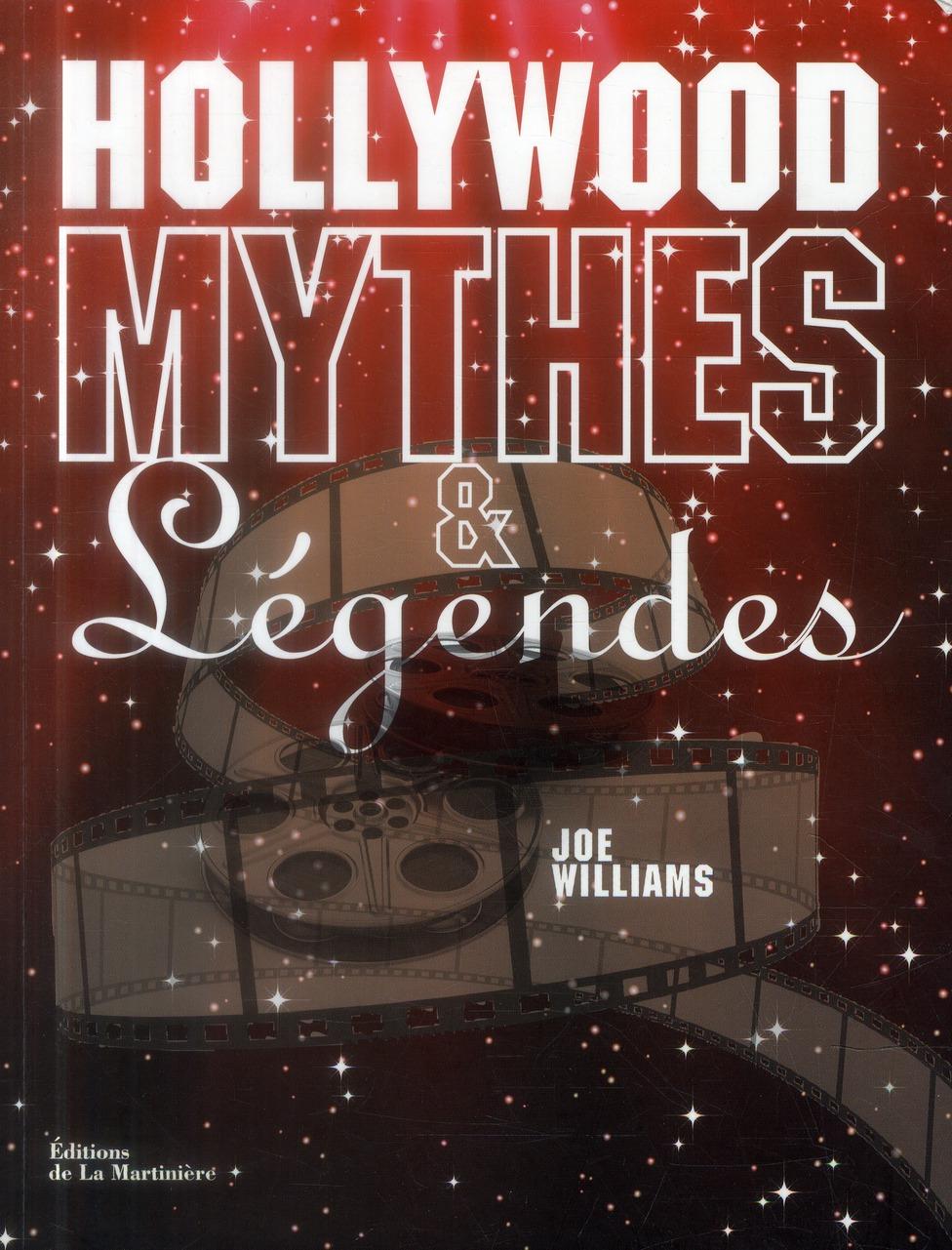 HOLLYWOOD MYTHES ET LEGENDES