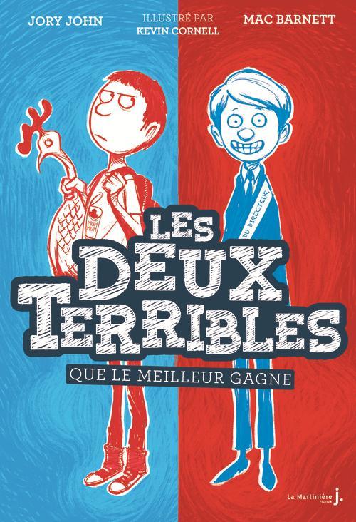 QUE LE MEILLEUR GAGNE. LES DEUX TERRIBLES, TOME 1
