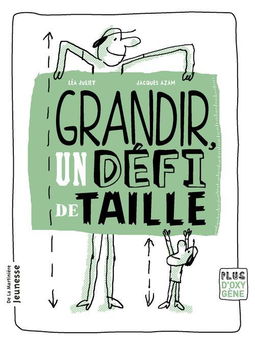GRANDIR, UN DEFI DE TAILLE