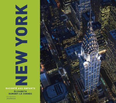 NEW YORK RACONTE AUX ENFANTS