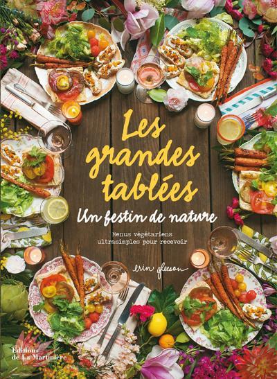 LES GRANDES TABLEES UN FESTIN DE NATURE