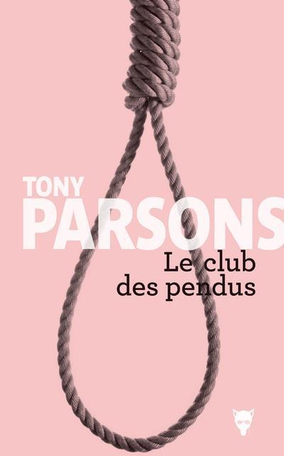 LE CLUB DES PENDUS