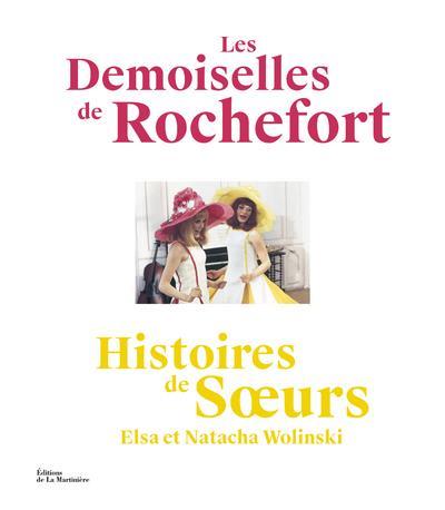 LES DEMOISELLES DE ROCHEFORT - HISTOIRES DE SOEURS