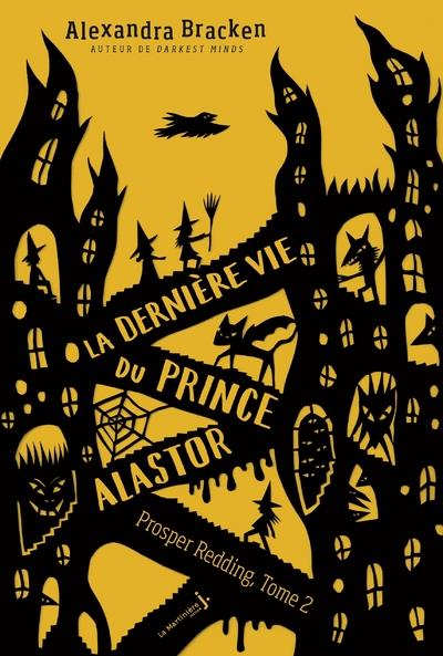 LA DERNIERE VIE DU PRINCE ALASTOR - TOME 2 PROSPER REDDING