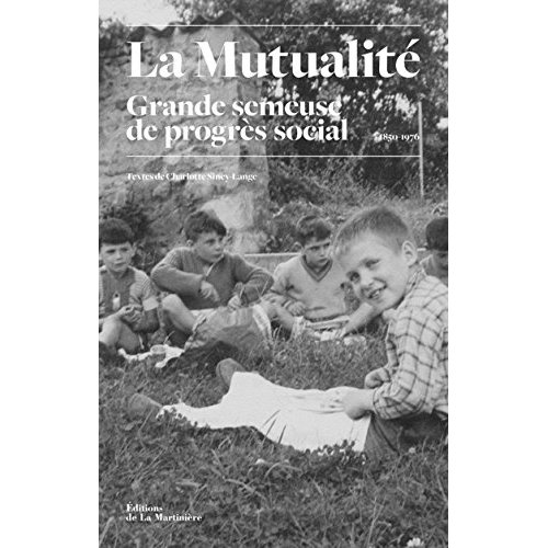 HISTOIRE DES OEUVRES SOCIALES MUTUALISTES