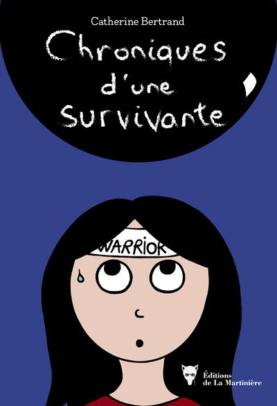 CHRONIQUES D'UNE SURVIVANTE - CARNET DESSINE