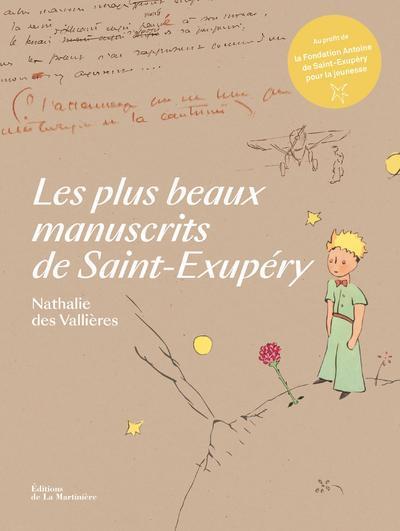 LES PLUS BEAUX MANUSCRITS DE SAINT-EXUPERY