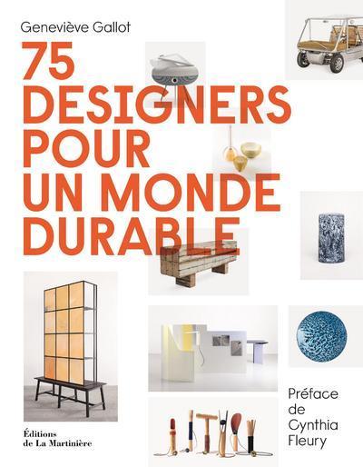 75 DESIGNERS POUR UN MONDE DURABLE