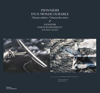 PIONNIERS D'UN MONDE DURABLE - OISEAU SOLAIRE/OISEAU DES MERS (VERSION BILINGUE)