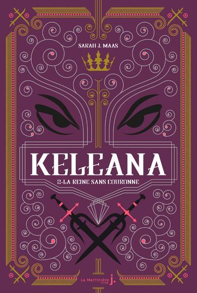 KELEANA - TOME 2 LA REINE SANS COURONNE - VOL02