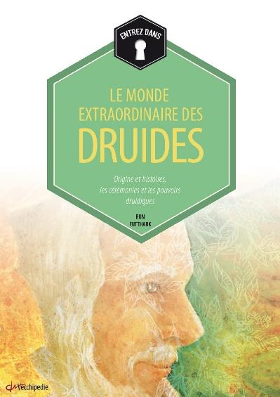MONDE EXTRAORDINAIRE DES DRUIDES (LE)